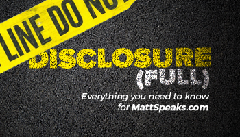 mattspeaks website disclosure