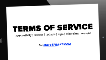 mattspeaks website terms of service